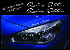 2 - Racing Edition Eyebrow Decal Racing Sport BMW DODGE FORD Car Truck Sticker