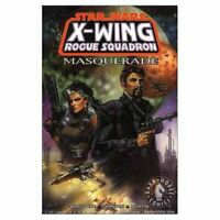 Star Wars: Masquerade: X-Wing Rogue Squadron (Star ... by Marti, Gary 1569714878