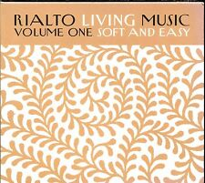 RIALTO LIVING MUSIC VOL.1 - SOFT AND EASY - CD COMPILATION NEUF ET SOUS CELLO