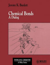 Chemical Bonds: A Dialog (Inorganic Chemistry: A Textbook Series).