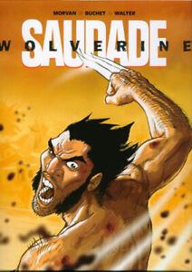 BD EO Wolverine : Saudade - MORVAN + BUCHET + WALTER - Edition originale de 2006