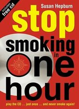 Stop Smoking in One Hour: Play the CD... just once... and never smoke again! (,