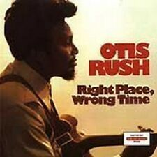Otis Rush - Right Place Wrong Time [New CD]