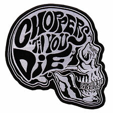 Choppers Til You Die Skull Jacket Vest MC Outlaw 4 inch iron on Biker Patch