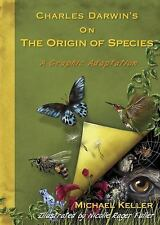 Charles Darwin's on the Origin of Species : A Graphic Adaptation by Michael...