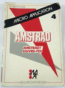 Livre Amstrad CPC Micro Application n° 4  Amstrad Ouvre Toi  CPC 464 Envoi suivi