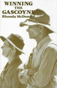 Winning the Gascoyne Rhonda McDonald Mangaroon Station Carnarvon Softcover