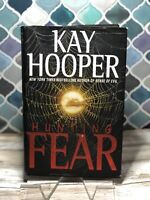 The Fear Trilogy: Hunting Fear Bk. 1 by Kay Hooper (2004, Hardcover)