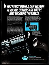 1987 Dan Wesson If you're not shooting a Wesson revolver.shooting the breeze Ad