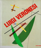 Luigi Veronesi | Rationalistic Abstraction 1927-1996 | Mazzotta | 1997 | 302 pp