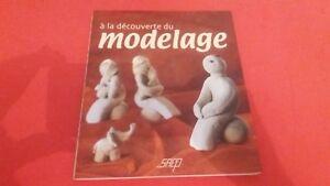 A la découverte du modelage - Aline Fayet - Editions SAEP