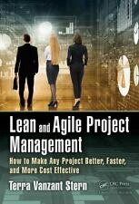 Lean and Agile Project Management : How to Make Any Project Better, Faster,...