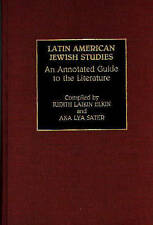 Latin American Jewish Studies: An Annotated Guide to the Literature-ExLibrary