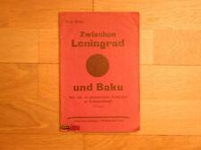 Erich Mäder Zwischen Leningrad und Baku  1927 sehr RAR