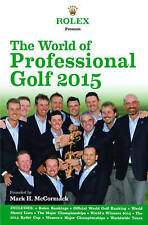 Rolex Presents the World of Professional Golf 2015 - Very Good Book IMG/Rolex