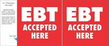 """Two (2) EBT ACCEPTED 4""""x4""""  DOOR SIGNS (white on red) FOR BUSINESS FAST SHIP"""