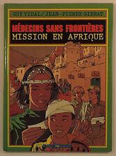 Medecins sans Frontieres Mission en Afrique Gibrat ed Okapi EO
