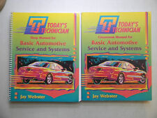 Shop & Classroom Manual's For Basic Automotive Service & Systems by Jay Webster