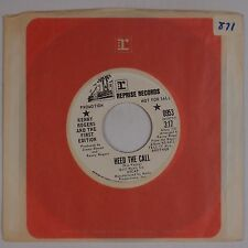KENNY ROGERS & THE FIRST EDITION: Heed the Call USA REPRISE DJ Promo 45 NM