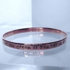 "Lovely Handmade Solid Copper Personalise Inspirational ""if you dream..."" Bangle"