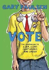 Vote by Gary Paulsen (2013, Hardcover)