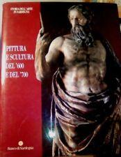 SCANO Pittura e Scultura del '600 e del '700 STORIA DELL'ARTE IN SARDEGNA
