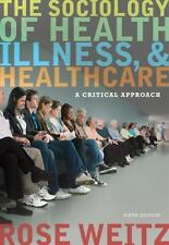 The Sociology of Health, Illness, and Health Care... ISBN 9781111828790