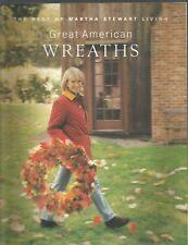 The Best of Martha Stewart Living Great American Wreaths Paperback 1996