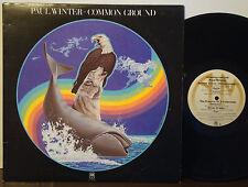 "PAUL WINTER ENSEMBLE ""Common Ground"" RARE EXC 1978 A&M STR LP Oscar Castro-Neves"