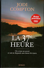 Livre  la 37e heure Jodi Compton  book