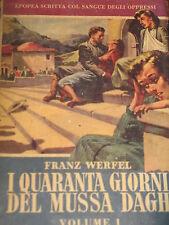 FRANZ WERFEL- I QUARANTA GIORNI DEL MUSSA DAGH 1953 PRIMA EDIZIONE