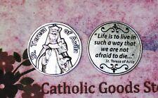 Saint St, Teresa of Avila - Life is to Live... (S1) - Pocket Coin