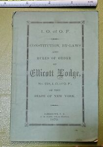 1870 ODD FELLOWS ELLICOTT LODGE 221 IOOF NEW YORK CONSTITUTION & BYLAWS BOOKLET