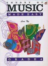 Theory Of Music Made Easy - Grade 4 by Lina Ng