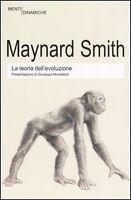 La teoria dell'evoluzione - Maynard Smith - Newton&Compton
