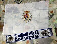 1 BANDIERA REGNO DELLE DUE SICILIE + 1  SCIARPA FLAG STEMMA BORBONICO NAPOLI