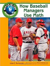 How Baseball Managers Use Math (Math in the Real W