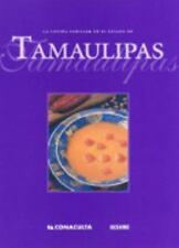 La cocina familiar en el estado de Tamaulipas/ The Family Kitchen of-ExLibrary
