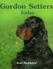 Gordon Setters Today by Baddeley, Jose