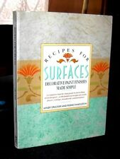 Recipes for Surfaces Decorative Paint Finishes Simple Drucker, Finkelstein '93
