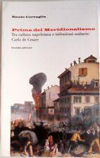 Corveglia PRIMA DEL MERIDIONALISMO Tra cultura napoletana e istituzioni unitarie