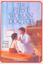 The First Woman Doctor (Turtleback School & Librar