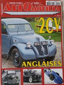 Revues AUTOMOBILIA no 102 Spécial 2CV Anglaises + no 51 + livre E.Renault