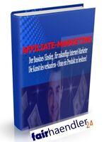 AFFILIATE MARKETING eBook PDF DOC für zukünftige Internet Marketer PLR LIZENZ