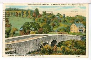 1933 Stone Bridge, National Highway over Buffalo Creek, PA - WV Postcard