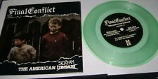 """Final Conflict The American Scream 7"""" green vinyl n/mint PS PICTURE SLEEVE"""
