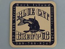 Beer Brewery COASTER ~*~ BLUE CAT Brew Pub ~*~ Rock Island, ILLINOIS Since 1994