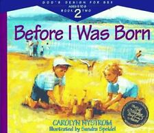 God's Design For Sex: Before I Was Born, Carolyn Nystrom