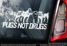 Pugs Not Drugs! - Car Window Sticker - Dog Sign -V04
