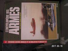 ** Encyclopédie des armes n°17 Avions à réaction de la seconde guerre mondiale